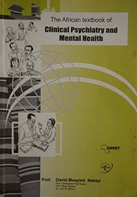 THE AFRICAN TEXTBOOK OF CLINICAL PSYCHIATRY AND MENTAL HEALTH